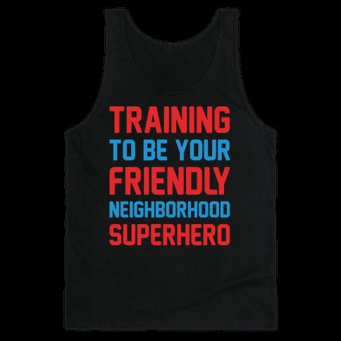 Training To Be Your Friendly Neighborhood Superhero Parody White Print Tank Top