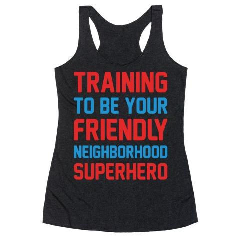 Training To Be Your Friendly Neighborhood Superhero Parody White Print Racerback Tank Top