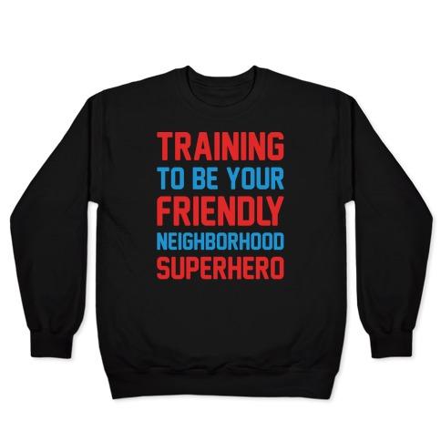 Training To Be Your Friendly Neighborhood Superhero Parody White Print Pullover