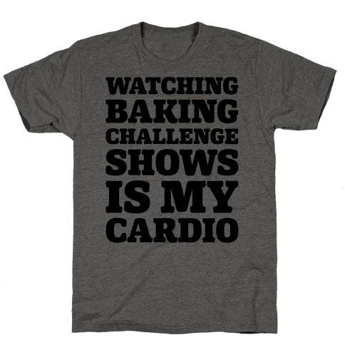 Watching Baking Challenge Shows Is My Cardio