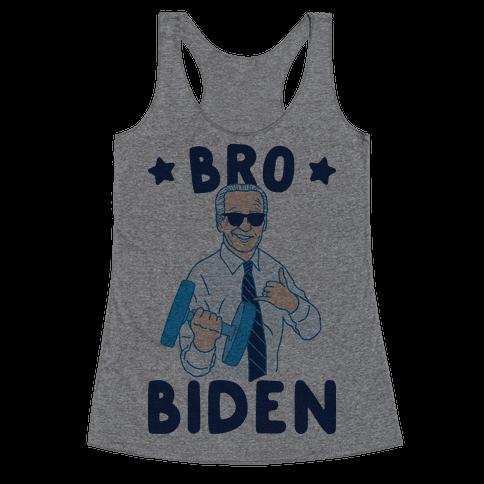 Bro Biden Racerback Tank Top