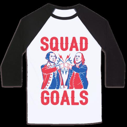 Squad Goals George Washington & Benjamin Franklin (cmyk) Baseball Tee