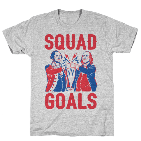 Squad Goals George Washington & Benjamin Franklin (cmyk) Mens/Unisex T-Shirt