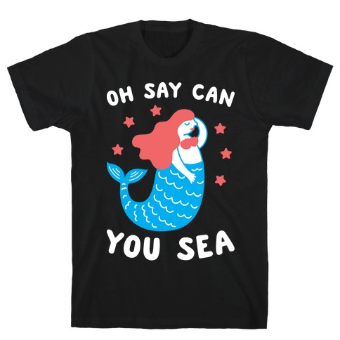 Oh Say Can You Sea T-Shirt