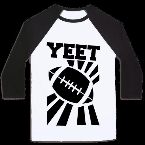 Yeet - Football Baseball Tee