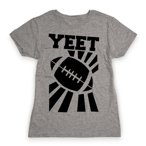 Yeet - Football Womens T-Shirt
