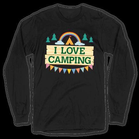 I Love Camping (Pocket Camp Parody) Long Sleeve T-Shirt