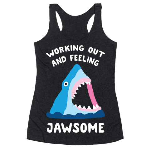 Working Out And Feeling Jawsome