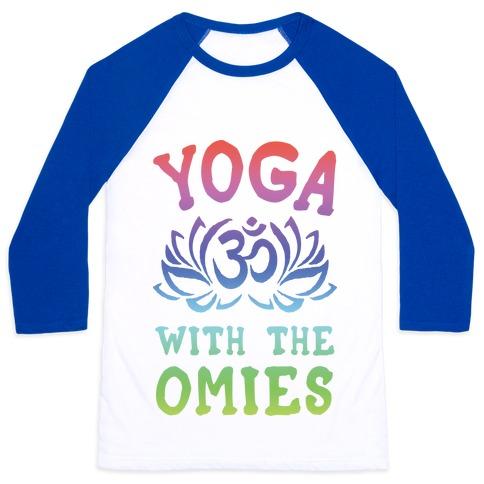 Yoga With The Omies Baseball Tee