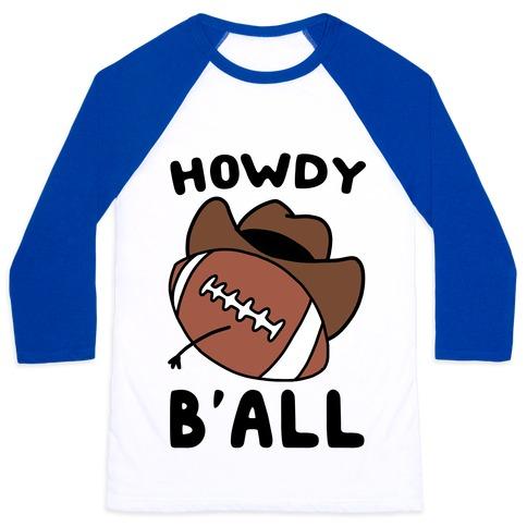 Howdy B'all Baseball Tee