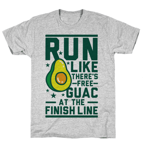 Run Like There's Free Guac Mens T-Shirt
