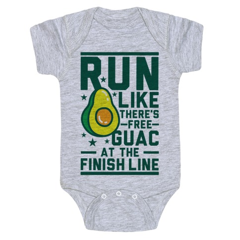 Run Like There's Free Guac Baby Onesy