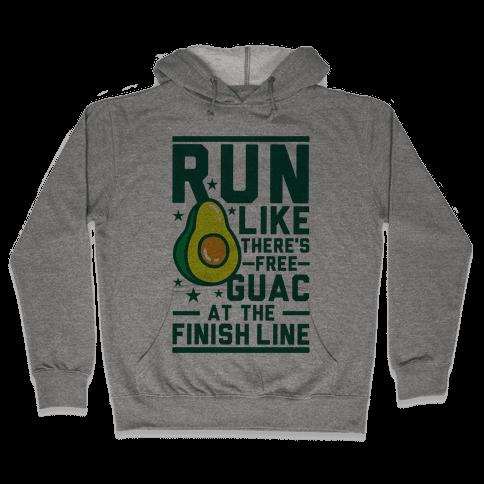 Run Like There's Free Guac Hooded Sweatshirt