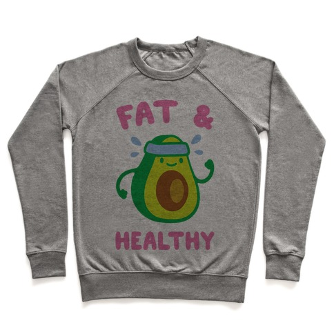 Fat And Healthy Pullover