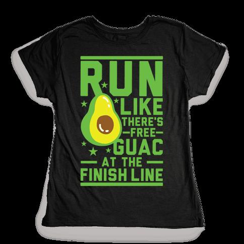 Run Like There's Free Guac Womens T-Shirt