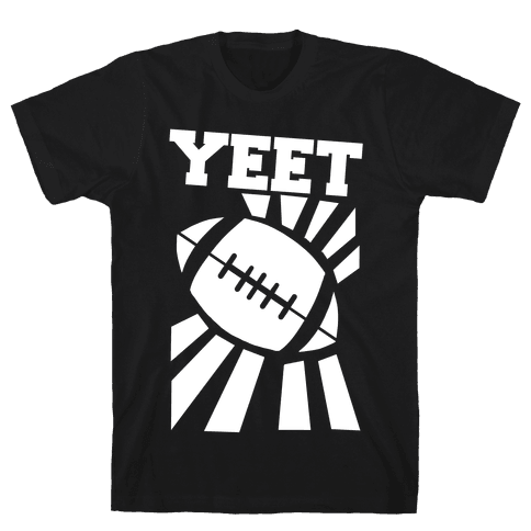 Yeet - Football Mens/Unisex T-Shirt