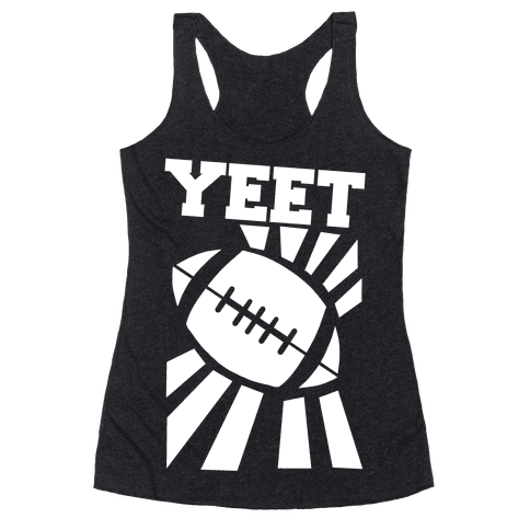 Yeet - Football Racerback Tank Top