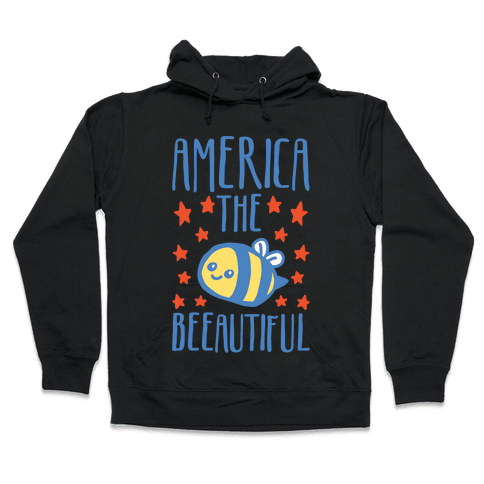 America The Beeautiful Bumble Bee 'Merica Parody White Print Hooded Sweatshirt