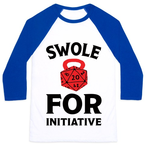 Swole For Initiative D20 Baseball Tee