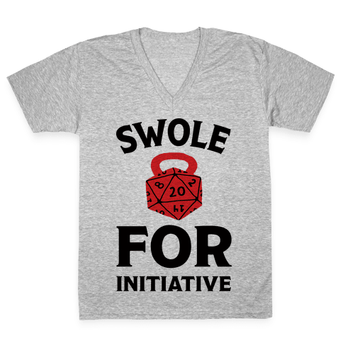 Swole For Initiative D20 V-Neck Tee Shirt