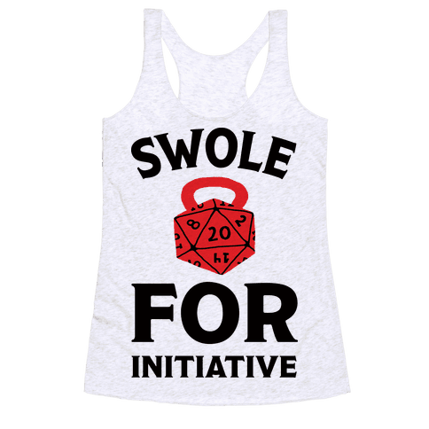 Swole For Initiative D20 Racerback Tank Top