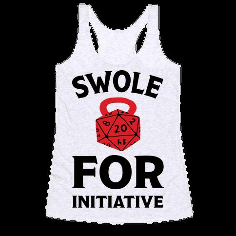 Swole For Initiative D20 Racerback Tank Top