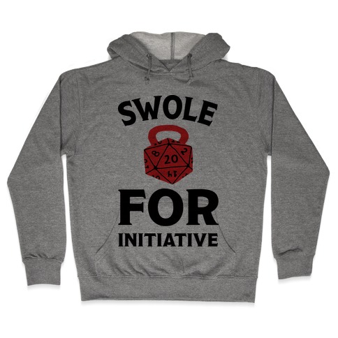 Swole For Initiative D20 Hooded Sweatshirt