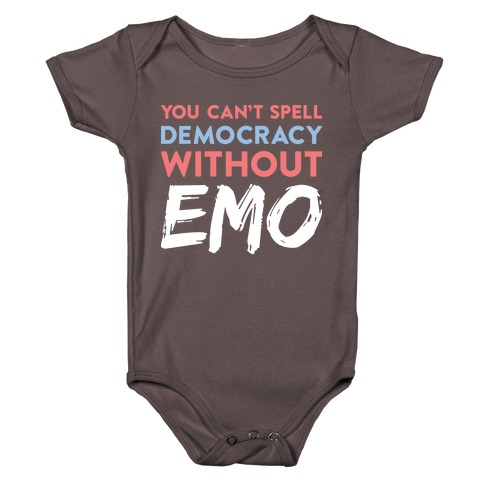You Can't Spell Democracy Without Emo Baby One-Piece