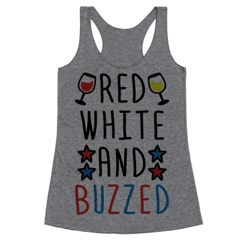 Red, White And Buzzed Racerback Tank Top