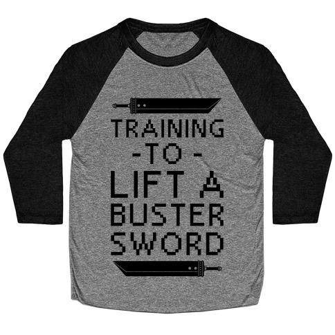 Training to Lift a Buster Sword Baseball Tee