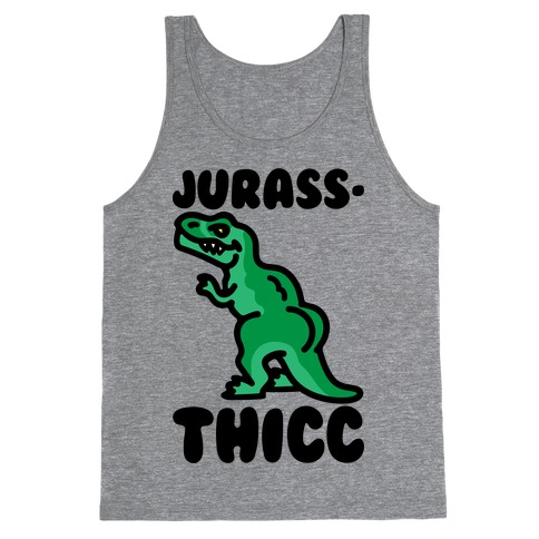 Jurassthicc Parody Tank Top