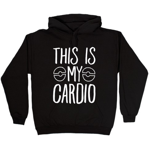 This Is My Cardio Hooded Sweatshirt