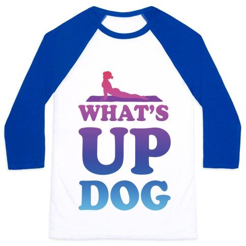 What's Up Dog Baseball Tee