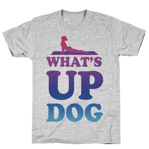 What's Up Dog Mens T-Shirt