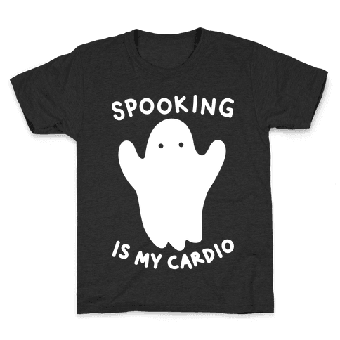 Spooking Is My Cardio Kids T-Shirt