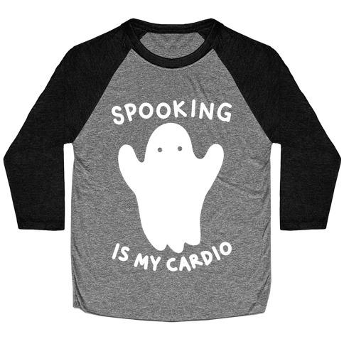 Spooking Is My Cardio Baseball Tee