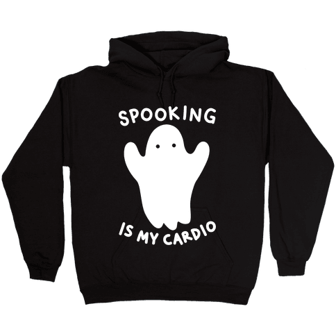 Spooking Is My Cardio Hooded Sweatshirt