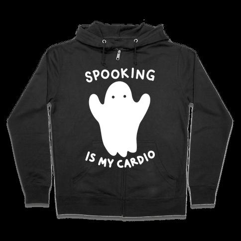 Spooking Is My Cardio Zip Hoodie