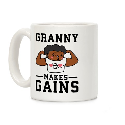 Granny Makes Gains Coffee Mug