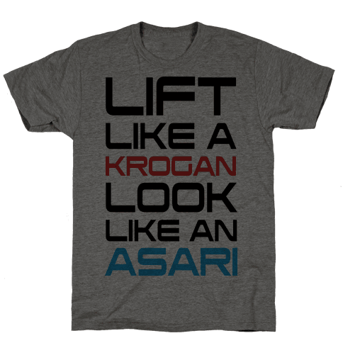 Lift Like A Krogan Look Like An Asari
