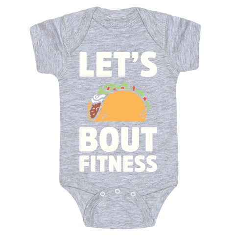 Let's Taco Bout Fitness Baby Onesy