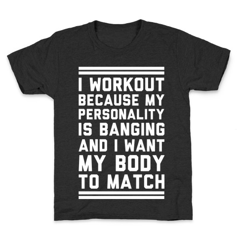 My Personality is Banging Kids T-Shirt