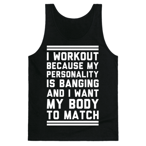 My Personality is Banging Tank Top
