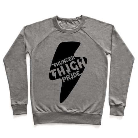 Thunder Thigh Pride Pullover