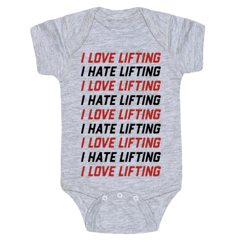 I Love Lifting I Hate Lifting Baby Onesy