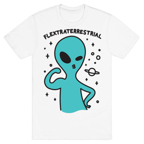 Flextraterrestrial Flexing Alien Mens/Unisex T-Shirt