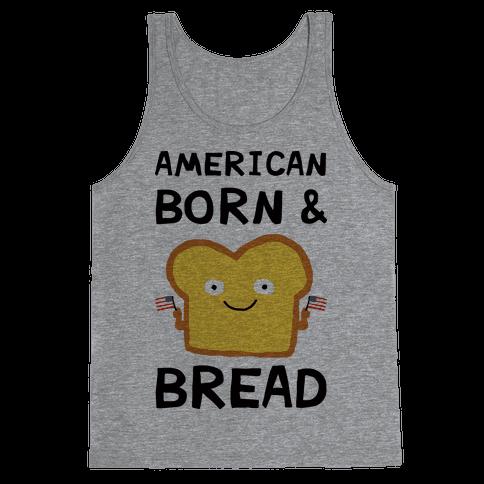 American Born And Bread Tank Top