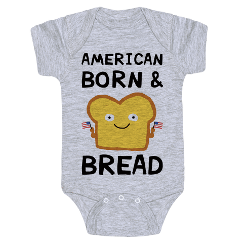 American Born And Bread Baby Onesy