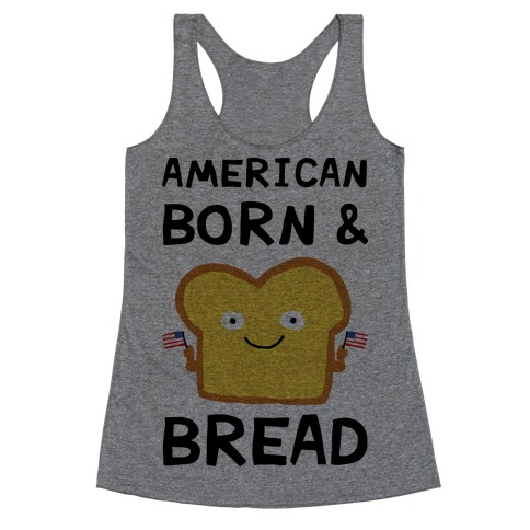 American Born And Bread Racerback Tank Top