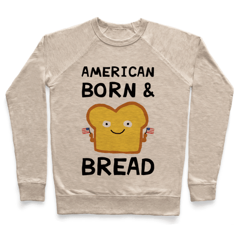 American Born And Bread Pullover